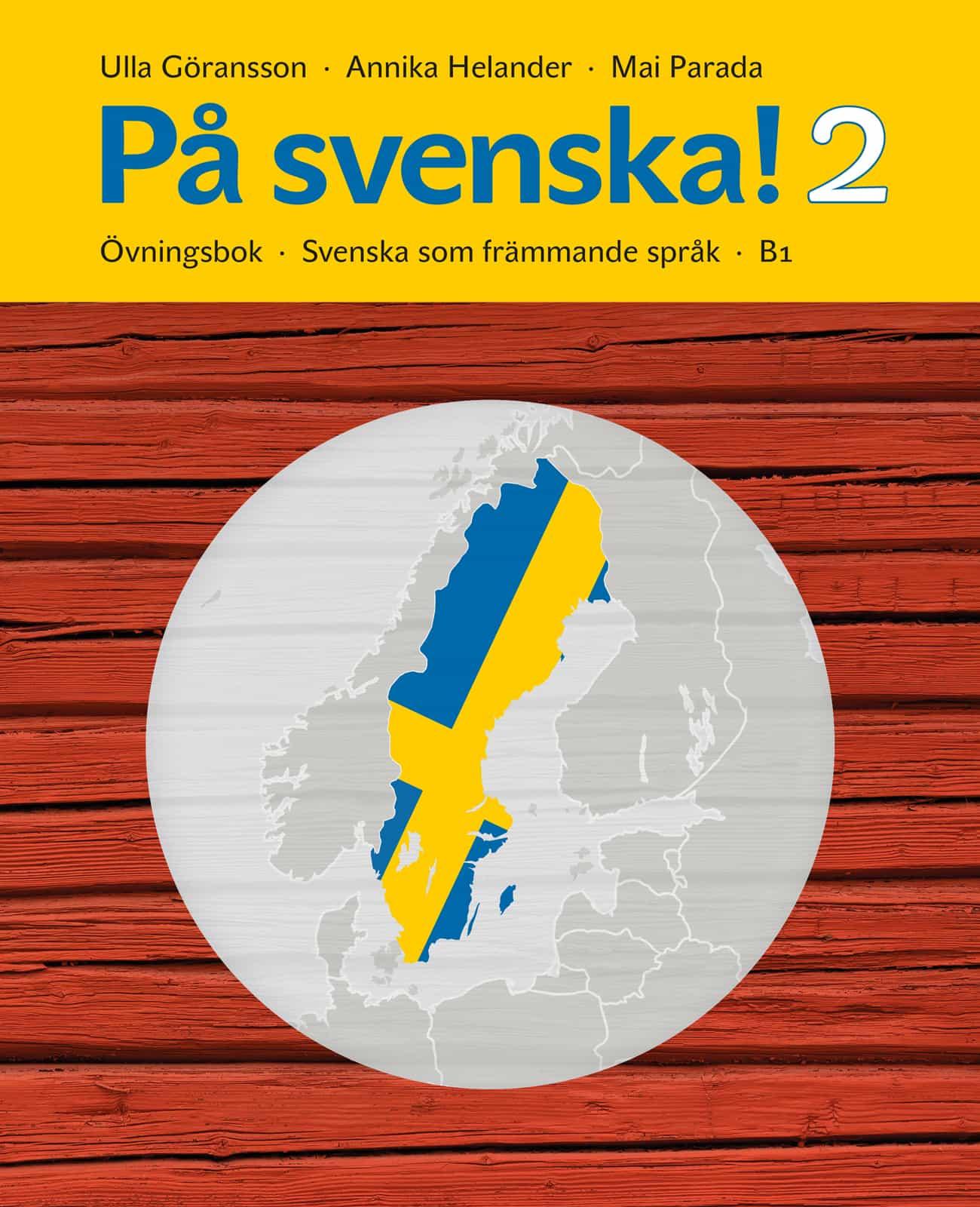 På svenska! 2 Övningsbok av Ulla Göransson