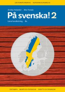På svenska! 2 lärarhandledning